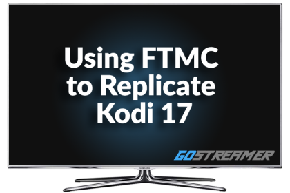 Using FTMC to replicate Kodi 17
